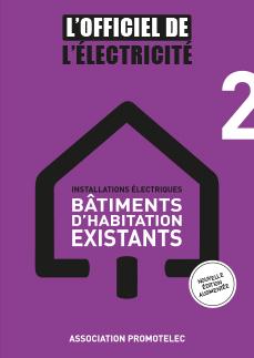« L'Officiel de l'électricité », dédié aux bâtiments existants