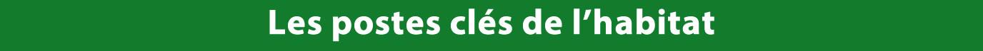 bandeau-postes-cles-habitat