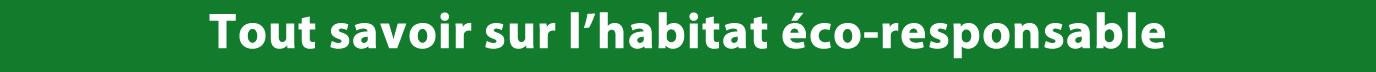 bandeauTout Savoir Habitat Eco-Responsable-V4
