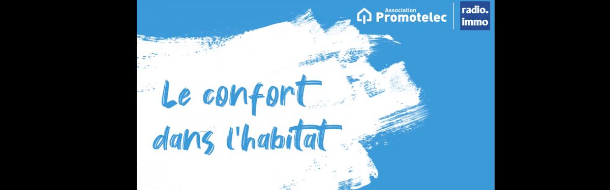 Emission - le confort dans l'habitat